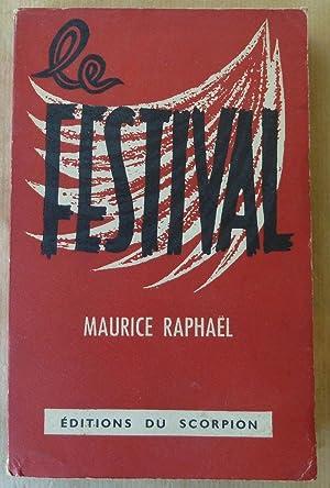 Le Festival.: Raphaël (Maurice).