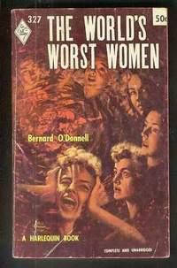 THE WORLD'S WORST WOMEN (of the Twentieth Century). (Book #327 in the Vintage Harlequin Paperback...