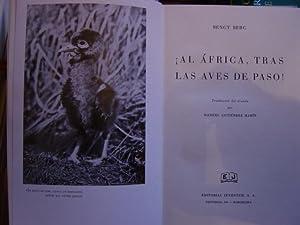 AL ÁFRICA, TRAS LAS AVES DE PASO!.: Berg. Bengt.