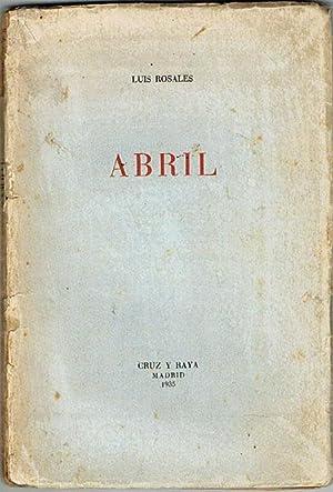 Imagen del vendedor de ABRIL. a la venta por Asilo del libro