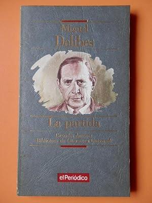 La partida: Miguel Delibes