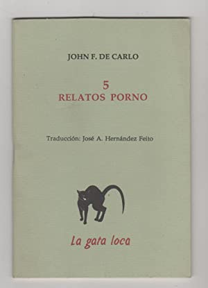 5 relatos porno: CARLO, John F. de