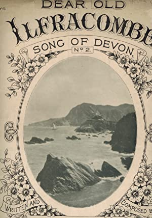 Dear Old Ilfracombe: Song of Devon No. 2 - Vintage Sheet Music