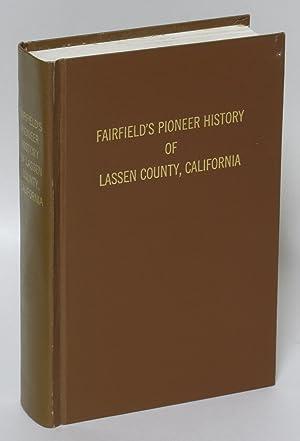 Fairfield's Pioneer History of Lassen County, California: Asa Merrill Fairfield