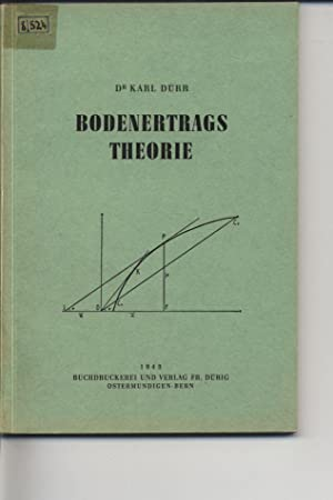 Bodenertrags Theorie.: Dürr, Karl: