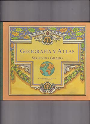 GEOGRAFIA Y ATLAS Segundo grado -Facsimil del: EDITORIAL FTD