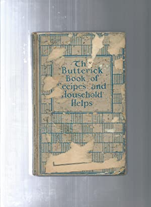 The BUTTERICK BOOK OF RECIPES and HOUSEHOLD: Not Listed
