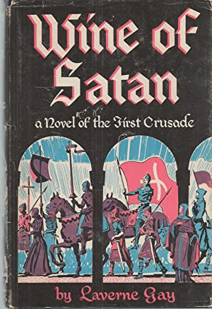 Wine Of Satan A Novel of the: Gay Laverne
