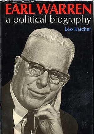 Earl Warren. a Political Biography.: Katcher, Leo.