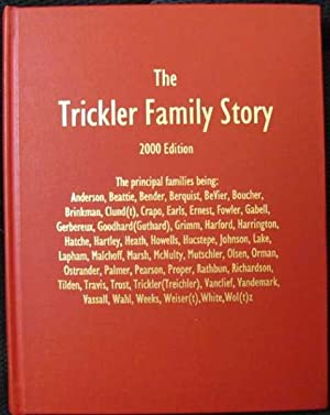 The Trickler Family Story 2000 Edition