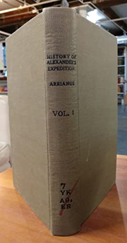 Arrian's History of Alexander's Expedition, translated from the Greek, with Notes ...