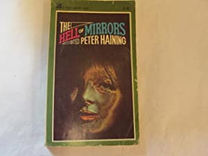 The hell of mirrors (Four square books): Haining, Peter