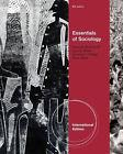 INTERNATIONAL EDITION---Essentials of Sociology, 8th edition: Suzanne T. Ortega,