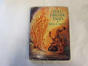 Zulu fireside tales: Savory, Phyllis