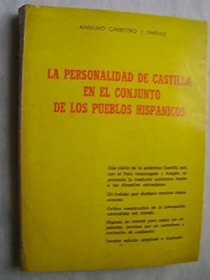 LA PERSONALIDAD DE CASTILLA EN EL CONJUNTO: CARRETERO Y JIMÉNEZ,