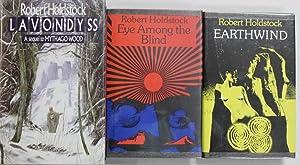 Lavondyss, Earthwind and Eye Among the Blind: Holdstock, Robert