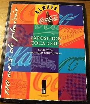110 ans de plaisir. Exposition coca-cola. Collection Jean-Louis Foucqueteau.