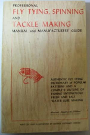Professional Fly Tying, Spinning and Tackle Making: Herter, George Leonard