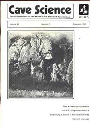 Cave Science. The Transactions of the British Cave Research Association. Volume 16, Number 3, Dec...