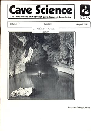 Cave Science. The Transactions of the British Cave Research Association. Volume 17, Number 2, Aug...