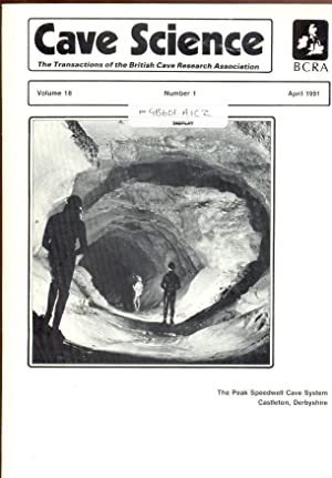 Cave Science. The Transactions of the British Cave Research Association. Volume 18, Number 1, Apr...