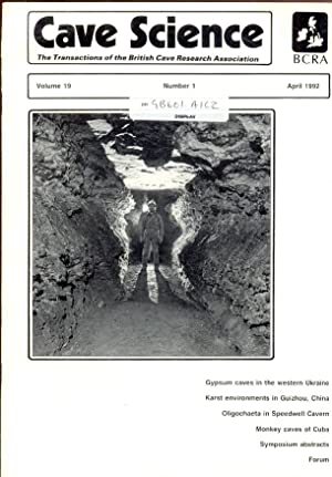 Cave Science. The Transactions of the British Cave Research Association. Volume 19, Number 1, Apr...
