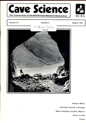 Cave Science. The Transactions of the British Cave Research Association. Volume 19, Number 2, Aug...