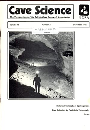 Cave Science. The Transactions of the British Cave Research Association. Volume 19, Number 3, Dec...