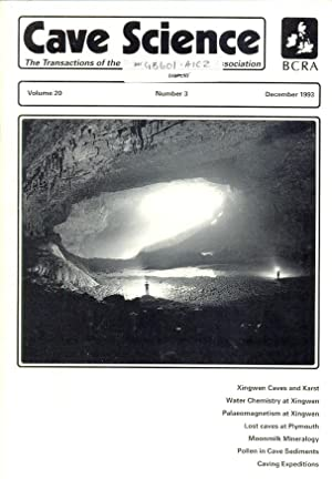 Cave Science. The Transactions of the British Cave Research Association. Volume 20, Number 3, Dec...