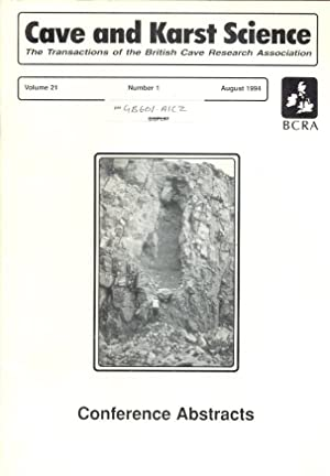 Cave and Karst Science. The Transactions of the British Cave Research Association. Volume 21, Num...