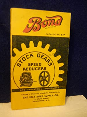 Bond Stock Gears, Sprockets, Speed Reducers and: Charles Bond Co.