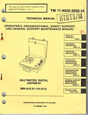 TM 11-6625-3052-14: MULTIMETER, DIGITAL, AN/PSM-45 (6625-01-1397-2512) TECHNICAL MANUAL- OPERATOR&...