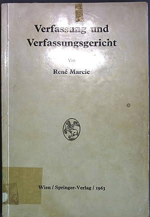 Verfassung und Verfassungsgericht.: Marcic, Rene:
