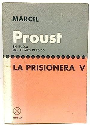 La Prisionera V: Proust, Marcel