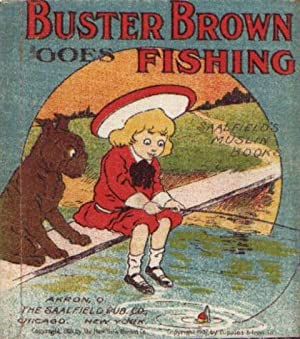 BUSTER BROWN GOES FISHING: Outcault, R. F.