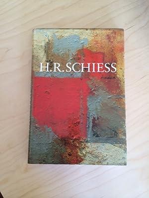 H. R. Schiess: Schiess, Hans R., Helmi Gasser und Bruno Gasser: