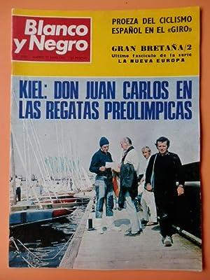 Imagen del vendedor de Blanco y Negro. 17 junio 1972. Kiel: Don Juan Carlos en las regatas preolímpicas. Nº 3137 a la venta por Llibres Detot