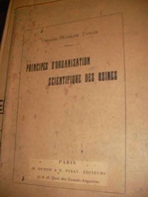 PRINCIPES D'ORGANISATION SCIENTIFIQUE DES USINES: FREDERIC WINSLOW TAYLOR