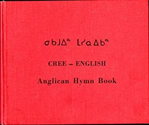 Cree - English Anglican Hymn Book: Clarke, Neville R.