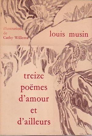 Treize Poëmes d'amour et d'ailleurs: Musin Louis