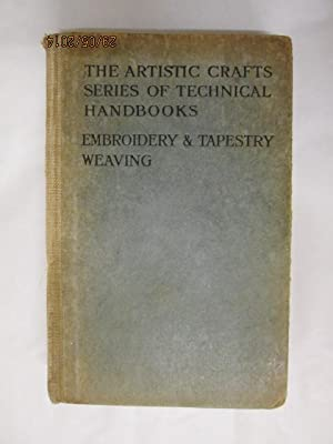 THE ARTISTIC CRAFTS SERIES OF TECHNICAL HANDBOOKS: Christie, Mrs. Archibald