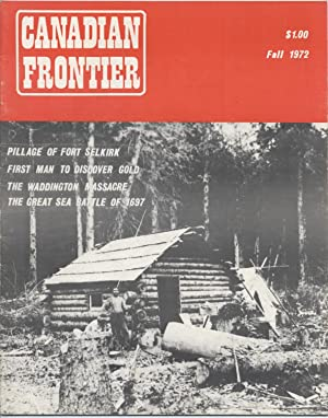 Canadian Frontier: True Stories of Canadian Frontier