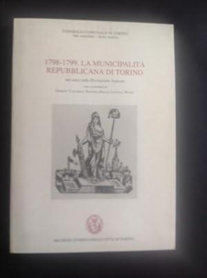 1798-1799. LA MUNICIPALITA' REPUBBLICANA DI TORINO NEL: GIORGIO VACCARINO, ROSANNA