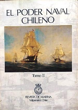 El poder naval chileno. Tomo II. Editor : Claudio Collados Núñez