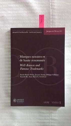 Marques notoires et de haute renomée. Well-known and Famous Trademarks : Actes de la Journée de ...