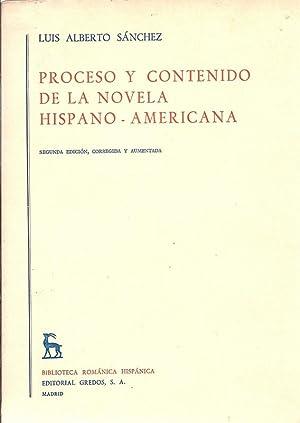 Proceso y Contenido de la Novela Hispano-Americana: Sanchez, Luis Alberto.