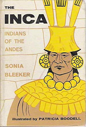 The Inca Indians Of The Adnes: Bleeker