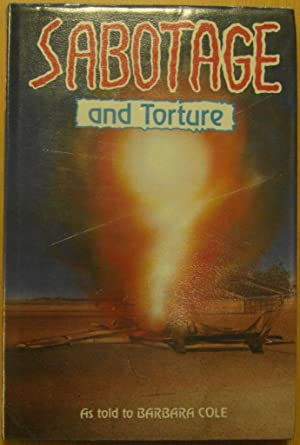 Sabotage and Torture