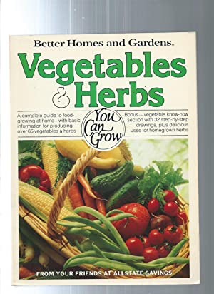 Better Homes and Gardens Vegetables and Herbs: Gerald Knox edited