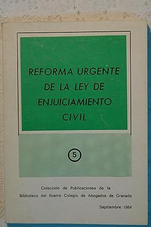 Reforma urgente de la ley de Enjuiciamiento Civil. Ley 34/84 de 8 de Agosto: No definido